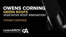 Vegetative Roof Innovation with Tiffany Coppock of Owens Corning
