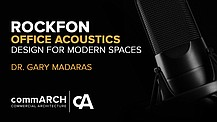 Acoustic Design for Modern Offices with Rockfon's Dr. Gary Madaras