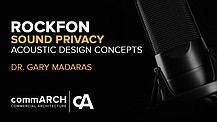 Sound Privacy & Acoustic Design with Rockfon's Dr. Gary Madaras