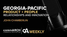 Answering Modern Building Envelope Challenges with Georgia-Pacific's John Chamberlin | cA Weekly Podcast Series